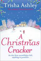 Ashley, Trisha - A Christmas Cracker - 9781847562807 - KHN0000981