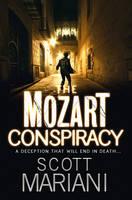 Mariani, Scott - Mozart Conspiracy (Ben Hope 2) - 9781847563415 - V9781847563415