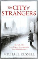 Russell, Michael - The City of Strangers - 9781847563477 - V9781847563477