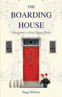 McFeely, Peggy - The Boarding House - Stories From An Irish Lodging House - 9781847580863 - KON0820140