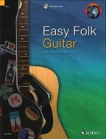 Dyer, Jonny, Swan, Vicki - Easy Folk Guitar: 29 Traditional Pieces (Schott World Music) - 9781847613950 - V9781847613950