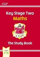 CGP Books - Ks2 Maths Study Book - 9781847621849 - V9781847621849