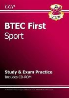CGP Books - BTEC First in Sport - Study & Exam Practice with CD-Rom - 9781847624611 - V9781847624611