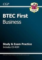 CGP Books - BTEC First in Business - Study & Exam Practice with CD-ROM - 9781847624734 - V9781847624734