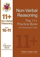 Parsons, Richard - 11+ Nonverbal Reasoning Practice Book With Assessment Tests - 9781847628350 - V9781847628350