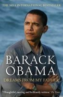 Obama, Barack - Dreams from My Father:  A Story of Race and Inheritance - 9781847670946 - KRF0009878