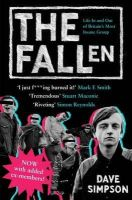 Simpson, Dave - The Fallen: Life In and Out of Britain's Most Insane Group - 9781847671448 - V9781847671448