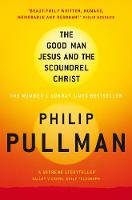 - Good Man Jesus and the Scoundrel Christ (Canongate Myths) - 9781847678294 - KIN0035799