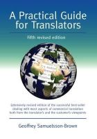 Samuelsson-Brown, Geoffrey - Practical Guide for Translators - 9781847692597 - V9781847692597