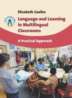 Coelho, Elizabeth - Language and Learning in Multilingual Classrooms - 9781847697196 - V9781847697196