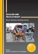 Elizabeth J. Erling, Philip Seargeant - English and Development - 9781847699459 - V9781847699459