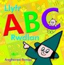 Tomos, Angharad - Llyfr ABC Rwdlan - 9781847716453 - V9781847716453