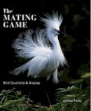 James Parry - The Mating Lives of Birds - 9781847739377 - 9781847739377