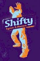 Hazen, Lynn E. - Shifty - 9781847800244 - V9781847800244