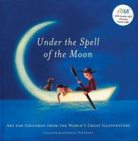 PATERSON, KATHERINE - Under the Spell of the Moon - 9781847801388 - V9781847801388