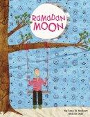 Robert, Na'ima B. - Ramadan Moon - 9781847802064 - V9781847802064