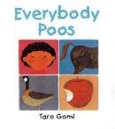 Gomi, Taro - Everybody Poos - 9781847803337 - V9781847803337
