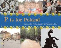 Mrowczynska, Agnieszka - P is for Poland - 9781847803528 - V9781847803528