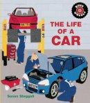 Steggall, Susan - Life of a Car - 9781847804211 - V9781847804211