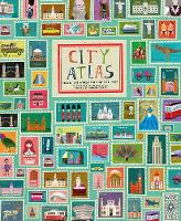 Haake, Martin - City Atlas: Discover the Personality of the World's Best-Loved Cities in This Illustrated Book of Maps - 9781847806482 - V9781847806482