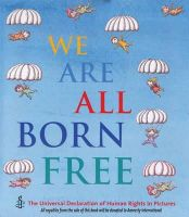 Amnesty International - We are All Born Free: The Universal Declaration of Human Rights in Pictures - 9781847806635 - V9781847806635