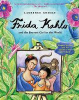 Anholt, Laurence - Frida Kahlo - 9781847806673 - V9781847806673