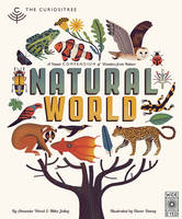 Wood, A. J., Jolley, Mike - The Curiositree: Natural World: A Visual Compendium of Wonders from Nature - 9781847807519 - V9781847807519