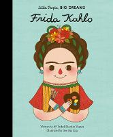 Sanchez Vegara, Isabel - Little People, Big Dreams: Frida Kahlo - 9781847807700 - V9781847807700