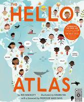 Handicott, Ben - The Hello Atlas: Download the Free App to Hear More Than 100 Different Languages - 9781847808493 - V9781847808493