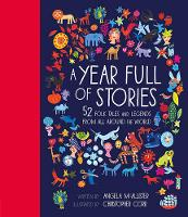 McAllister, Angela - A Year Full of Stories: 52 Folk Tales and Legends from Around the World - 9781847808592 - V9781847808592