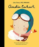 Sanchez Vegara, Isabel, Diamantes, Maria - Little People, Big Dreams: Amelia Earhart - 9781847808851 - V9781847808851