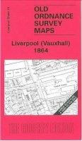Parrott, Kay - Liverpool (Vauxhall) 1864: Liverpool Sheet 19 (Old Ordnance Survey Maps of Liverpool) - 9781847840707 - V9781847840707