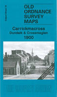 - Carrickmacross, Dundalk and Crossmaglen 1900: Ireland Sheet 70 (Old Ordnance Survey Maps - Inch to the Mile) - 9781847843555 - V9781847843555