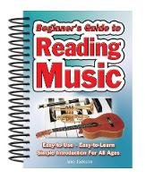 Charlton, Alan - Beginner's Guide to Reading Music: Easy-to-use, Easy-to-carry, a Simple Introduction for All Ages - 9781847869500 - V9781847869500