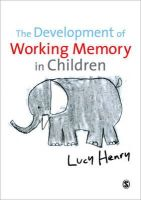 Henry, Lucy - The Development of Working Memory in Children (Discoveries & Explanations in Child Development) - 9781847873293 - V9781847873293