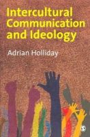 Holliday, Adrian - Intercultural Communication & Ideology - 9781847873873 - V9781847873873