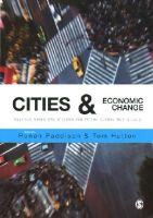 - Cities and Economic Change: Restructuring and Dislocation in the Global Metropolis - 9781847879394 - V9781847879394