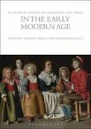 Cavallo, Sandra, Evangelisti, Silvia - A Cultural History of Childhood and Family in the Early Modern Age (Cultural Histories) - 9781847887962 - V9781847887962