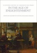 Elizabeth Foyster, James Marten - A Cultural History of Childhood and Family in the Age of Enlightenment (Cultural Histories) - 9781847887979 - V9781847887979
