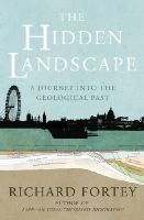 Fortey, Richard - The Hidden Landscape - 9781847920713 - V9781847920713