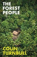 Turnbull, Colin M - The Forest People - 9781847923806 - V9781847923806