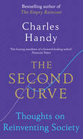 Handy, Charles - The Second Curve - 9781847941343 - V9781847941343