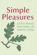 National Trust Hist Pres - Simple Pleasures - 9781847946416 - V9781847946416