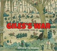 S Benson, Timothy - Giles's War: Cartoons 1939-45 - 9781847948090 - V9781847948090