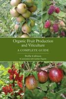 Cubison, Stella - Organic Fruit Production and Viticulture - 9781847970923 - V9781847970923