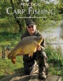 Marsden, Graham, Wintle, Mark - Practical Carp Fishing - 9781847971333 - V9781847971333