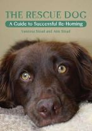 Stead, Vanessa; Stead, Ann - The Rescue Dog - 9781847971807 - V9781847971807
