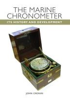 Cronin, John - The Marine Chronometer: Its History and Development - 9781847971852 - V9781847971852