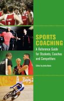 Navin, Anita - Sports Coaching: A Reference Guide for Students, Coaches and Competitors - 9781847971937 - V9781847971937