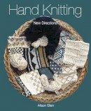 Ellen, Alison - Hand Knitting: New Directions - 9781847972170 - V9781847972170